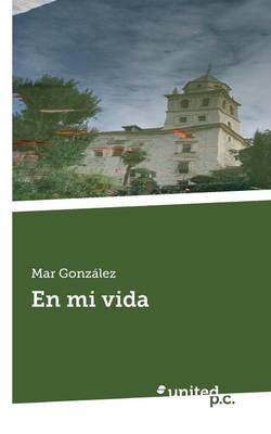 En Mi Vida (Paperback)