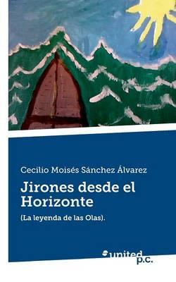 Jirones Desde El Horizonte (Paperback)