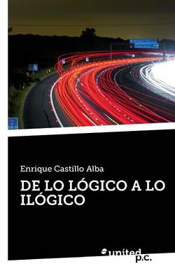 de Lo Logico a Lo Ilogico (Paperback)