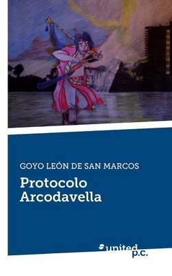Protocolo Arcodavella (Paperback)