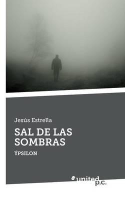 Sal de Las Sombras (Paperback)