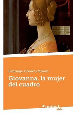 Giovanna, La Mujer del Cuadro (Paperback)