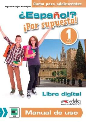 Espanol? Por supuesto!: Libro digital y manual de uso (USB stick) 1 (A1)