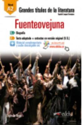 Grandes Titulos de la Literatura: Fuenteovejuna (A2) (Paperback)