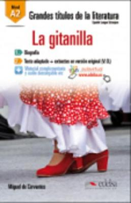 Grandes Titulos de la Literatura: La Gitanilla (A2) (Paperback)
