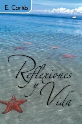 Reflexiones y Vida (Paperback)