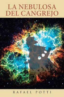 La Nebulosa del Cangrejo (Paperback)