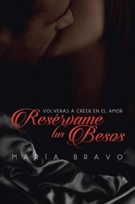 Reservame Tus Besos (Paperback)