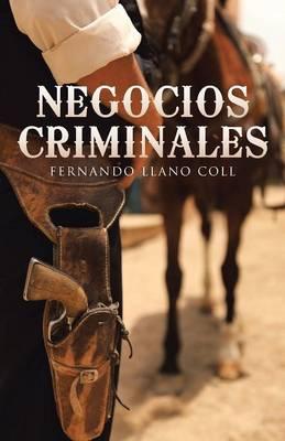 Negocios Criminales (Paperback)