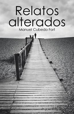 Relatos Alterados (Paperback)