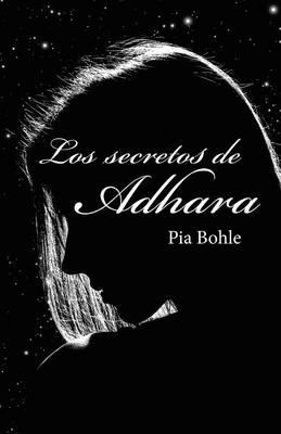 Los Secretos de Adhara (Paperback)