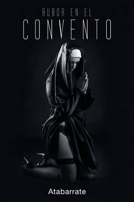Rubor En El Convento (Paperback)