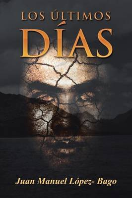 Los Ultimos Dias (Paperback)