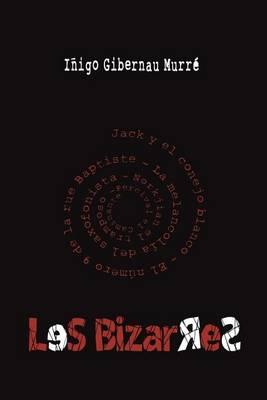 Les Bizarres (Paperback)