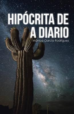 Hipocrita de a Diario (Paperback)