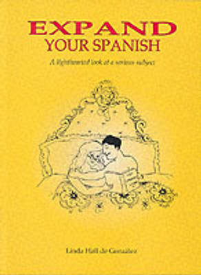 Expand Your Spanish: A Lighthearted Look at a Serious Subject (Paperback)