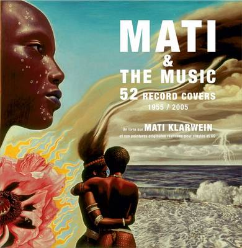 Mati & the Music: 52 Record Covers 1955 - 2005 (Hardback)