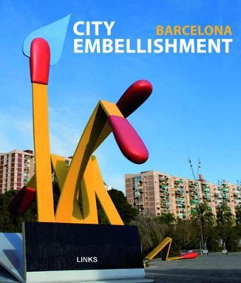 City Embellishment Barcelona (Hardback)