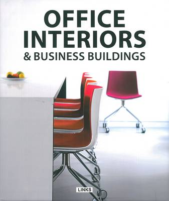 Office Interiors & Business Buildings (Hardback)