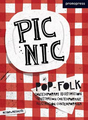 Picnic: New-Wave and Folklore in Contemporary Illustration (Hardback)
