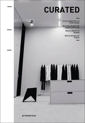 Curated: a New Experience in Retail Design (Hardback)