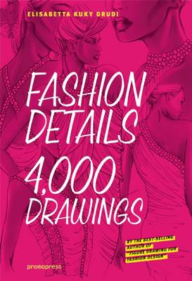 Fashion Details 4,000 Drawings (Paperback)