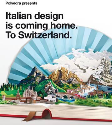 Italian Design is Coming Home: To Switzerland (Paperback)