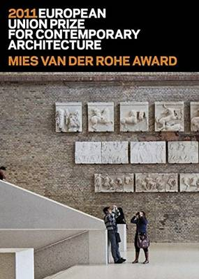 Mies Van Der Rohe Award 2011: European Union Prize for Contemporary Architecture (Paperback)
