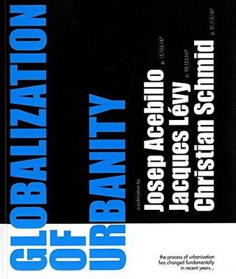 Globalization of Urbanity (Paperback)