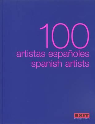 100 Spanish Artists (Hardback)