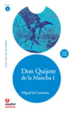 Leer en Espanol - lecturas graduadas: Don Quijote de la Mancha 1 + CD mp3