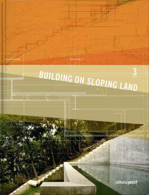 Building on Sloping Land (Hardback)