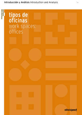 Work Spaces Offices: Introduction and Analysis - Singular Architecture (Paperback)