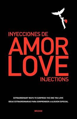 Love Injections - Inyecciones de Amor (Paperback)