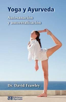 Yoga y Ayurveda (Paperback)