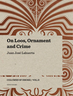 On Loos, Ornament and Crime - Columns of Smoke V2 (Paperback)