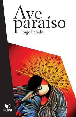 Ave Paraiso (Paperback)