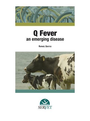 Q Fever. An Emerging Disease (Spiral bound)