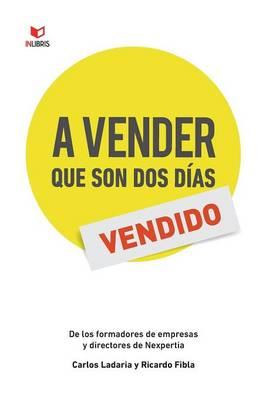 A Vender Que Son DOS Dias (Paperback)