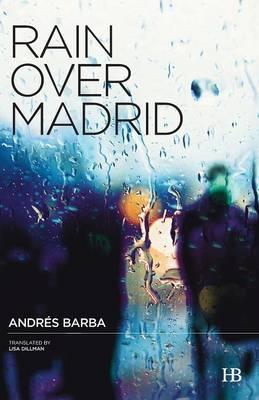 Rain Over Madrid (Paperback)