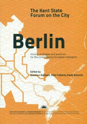 Berlin: The Kent State Forum on the City (Paperback)