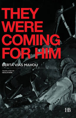 They Were Coming for Him (Paperback)