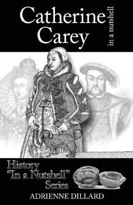 Catherine Carey in a Nutshell (Paperback)