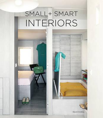 Small & Smart Interiors (Hardback)