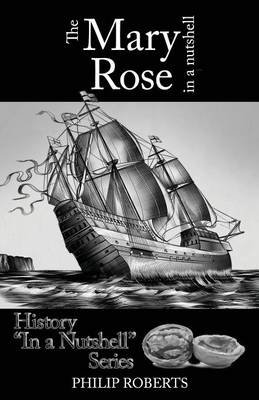 The Mary Rose in a Nutshell (Paperback)