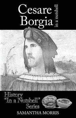 Cesare Borgia in a Nutshell (Paperback)