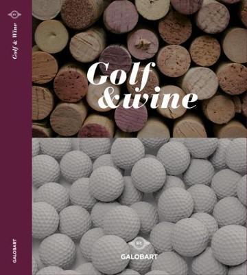 Golf & Wine 2018 (Hardback)