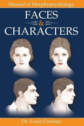 Faces & Characters: Manual of Morphopsychology (Paperback)