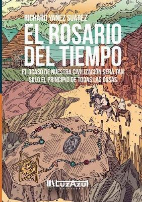 El Rosario del Tiempo (Paperback)