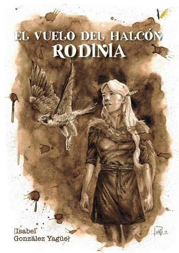 El vuelo del Halcon: Rodinia (Paperback)